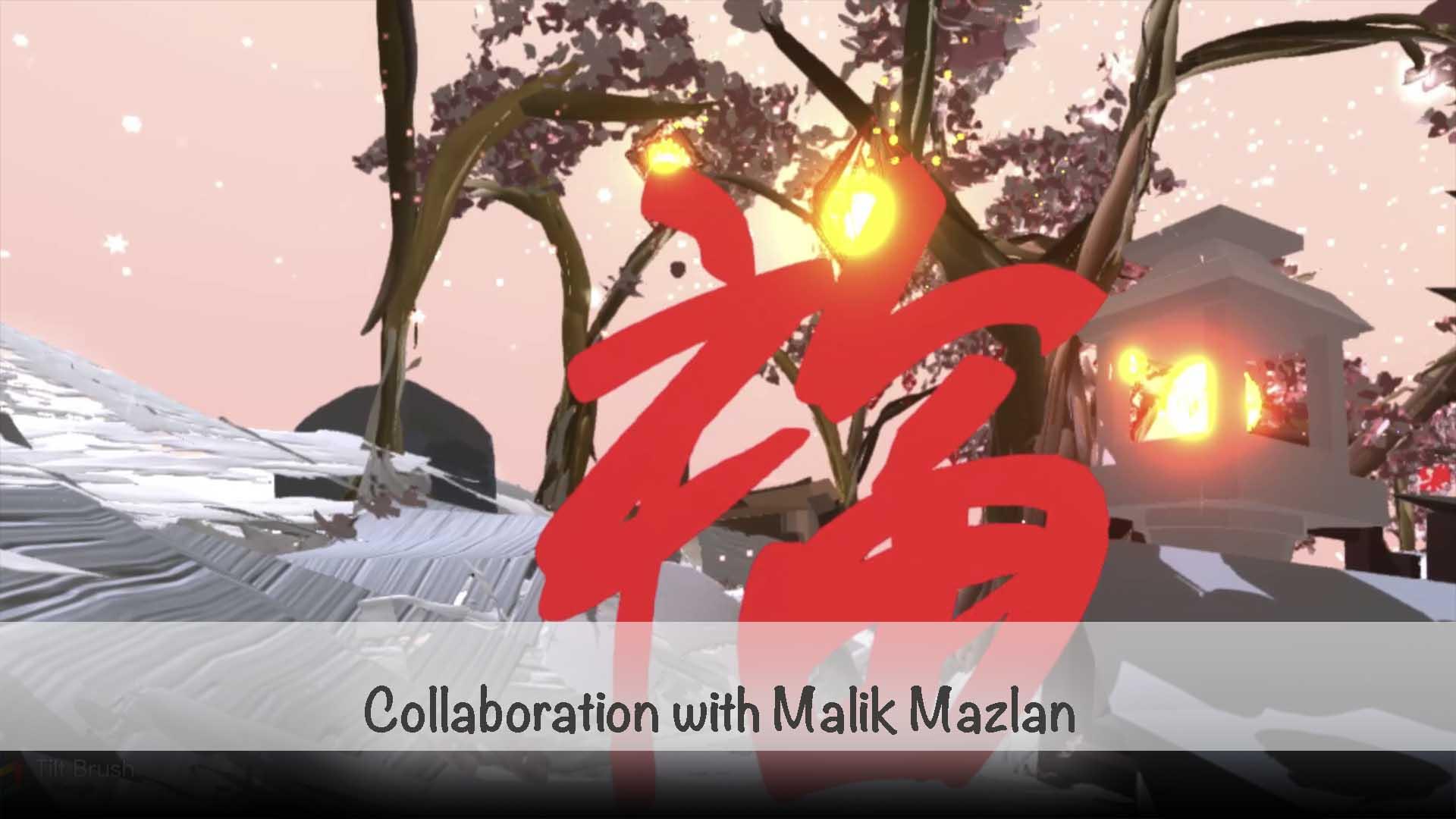 VR Chinese Calligraphy with Malik Mazlan